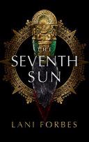 The Seventh Sun Book PDF