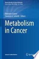Metabolism in Cancer