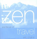 Zen and the Art of Travel