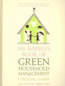 Ms Harris s Book of Green Household Management