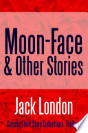 Moon Face   Other Stories