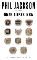 Phil Jackson - Un coach, Onze titres NBA Pdf/ePub eBook