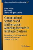 Computational Statistics and Mathematical Modeling Methods in Intelligent Systems