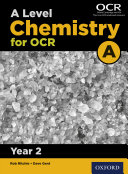 A Level Chemistry for OCR A  Year 2