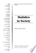 Journal of the Royal Statistical Society. Series A, Statistics in society