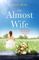 The Almost Wife Book