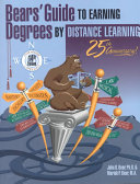 Bear s Guide to Earning Degrees by Distance Learning
