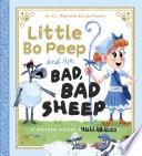Little Bo Peep and Her Bad  Bad Sheep