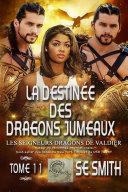 Pdf La destinée des dragons jumeaux Telecharger