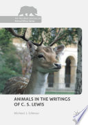 Animals in the Writings of C  S  Lewis