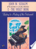John W  Schaum Piano Course  E  The Violet Book