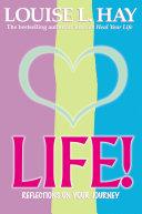 Life!