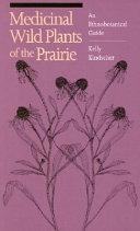 Medicinal Wild Plants of the Prairie