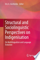 Structural and Sociolinguistic Perspectives on Indigenisation