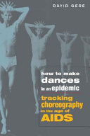 How to Make Dances in an Epidemic