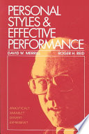 """Personal Styles & Effective Performance"" by David W. Merrill, Roger H Reid"