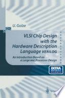 VLSI Chip Design with the Hardware Description Language VERILOG