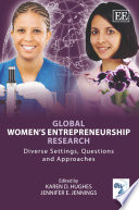 Global Women's Entrepreneurship Research  : Diverse Settings, Questions, and Approaches