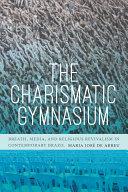 The Charismatic Gymnasium Pdf/ePub eBook