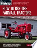 How to Restore Farmall Tractors Book PDF