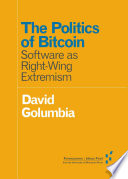 The Politics of Bitcoin
