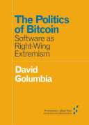 The Politics of Bitcoin