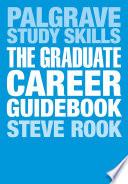 The Graduate Career Guidebook