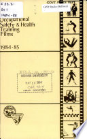 Catalog of Occupational Safety   Health Training Films  1984 85