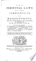 The Perpetual Laws of the Commonwealth of Massachusetts