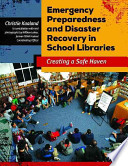 Emergency Preparedness and Disaster Recovery in School Libraries
