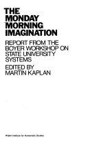 The Monday Morning Imagination