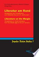 Perspektiven der Trivialliteratur vom Mittelalter bis zum 21. Jahrhundert/Perspectives of Trivial Literature from the Middle Ages to the 21st Century