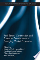 Real Estate  Construction and Economic Development in Emerging Market Economies Book