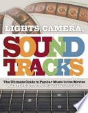 Lights, Camera, Sound Tracks