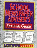 School Newspaper Adviser s Survival Guide