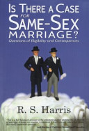 Is There a Case for Same Sex Marriage