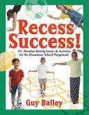 Recess Success!