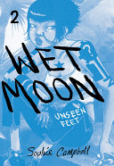 Wet Moon Book 2: New Edition: Unseen Feet