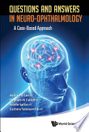 Questions and Answers in Neuro ophthalmology