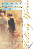 Westering Women and the Frontier Experience  1800 1915 Book PDF