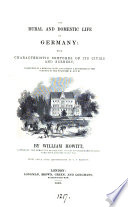 The rural and domestic life of Germany