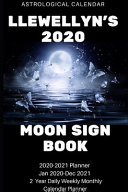 Llewellyn s 2020 Astrological Monthly Planner   Moon Sign Book