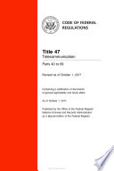 2017 CFR Annual Print Title 47 Telecommunication Parts 40 to 69