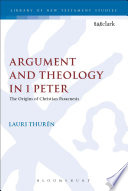 Argument and Theology in 1 Peter