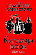 The Character Collector's Autograph Book