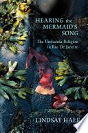 Hearing the Mermaid s Song