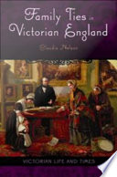 Family Ties In Victorian England