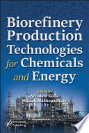 Biorefinery Production Technologies for Chemicals and Energy Book