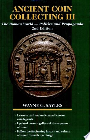Read Online Ancient Coin Collecting III PDF Books - Read Book Full PDF
