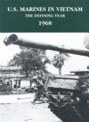 U.S. Marines In Vietnam: The Defining Year, 1968 [Pdf/ePub] eBook